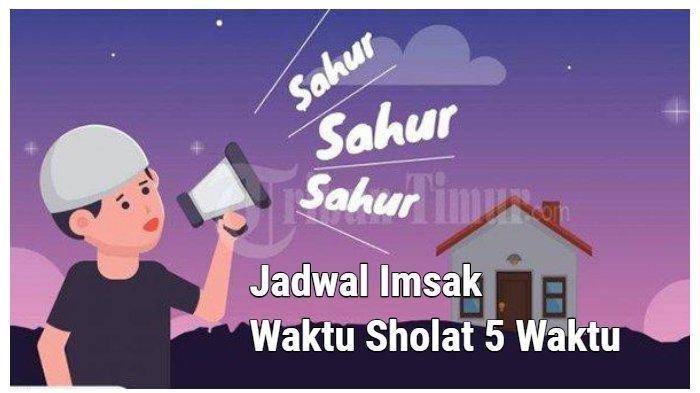 Berikut Jadwal Imsakiyah Ramadhan Minggu 17 Mei 2020, Jakarta, Bekasi, Bandung, Surabaya & Medan