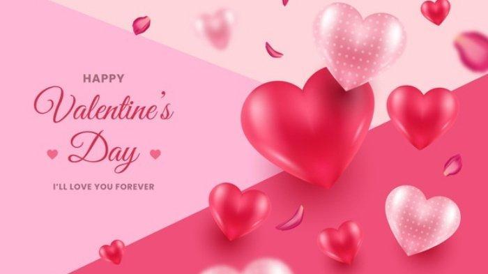 Ucapan Hari Valentine 14 Februari 2021 Paling Romantis, Bahasa Indonesia dan Inggris, Share WA FB IG