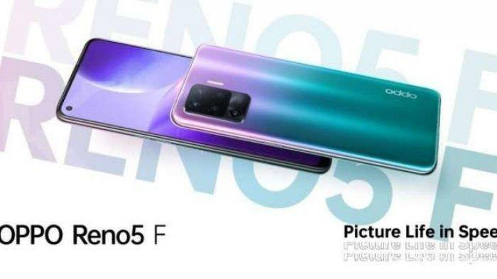Update Lengkap Harga HP Oppo di Bulan Juli 2021, Oppo Reno5 F, Oppo A74 5G, Oppo Reno5 5G