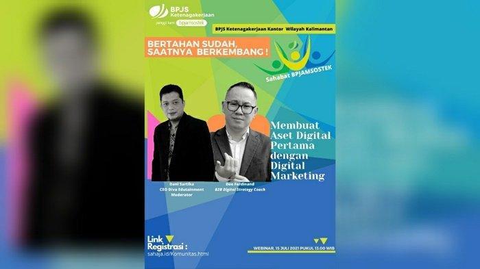 Ikuti Webinar Sahabat BPJamsostek Se-Kalimantan, 30 UMKM Terpilih Bakal Ikuti Workshop Khusus