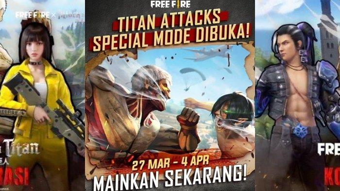 UPDATE Kode Redeem FF 27 Maret 2021, Mode Spesial Titan Attack Dibuka, Dapatkan Phantom Executioner