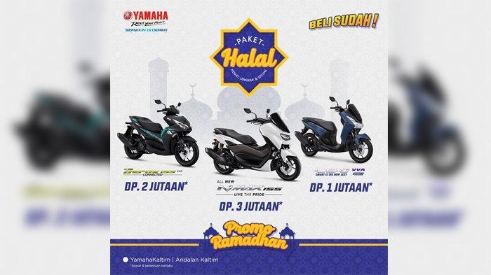 Beli Sudah! Sambut Lebaran, Yamaha Promo Paket Halal, Hemat Lengkap dan Spesial