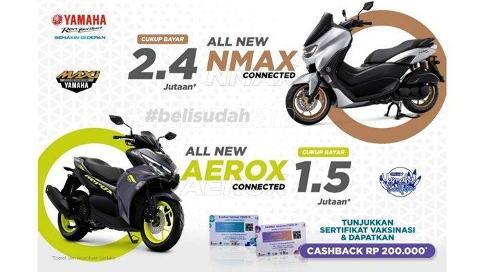 Buruan #belisudah Yamaha, Tunjukkan Sertifikat Vaksinasi dan Dapatkan Cashback