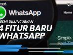 4-fitur-baru-whatsapp-yang-resmi-diluncurkan-sudahkah-anda-menggunakannya.jpg