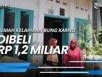 7-tahun-bujuk-ahli-waris-rumah-kelahiran-bung-karno-dibeli-rp-12-miliar-oleh-pemkot-surabaya.jpg
