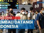 85-wna-china-kembali-datangi-indonesia-lewat-bandara-soekarno-hatta.jpg
