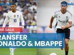 akhir-saga-transfer-ronaldo-mbappe.jpg