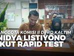 anggota-komisi-ii-dprd-kaltim-nidya-listiyono-ikut-rapid-test.jpg