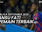 ansu-fati-pemain-terbaik-laliga-september-2020.jpg