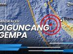 banda-aceh-diguncang-gempa-berkekuatan-53-magnitudo-tak-berpotensi-tsunami.jpg
