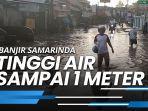 banjir-di-kelurahan-jawa-samarinda-ketinggian-mencapai-air-1-meter-lebih.jpg