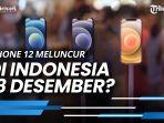beredar-kabar-iphone-12-dijual-di-indonesia-18-desember.jpg