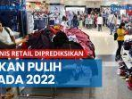 bisnis-retail-diprediksikan-akan-kembali-pulih-pada-2022.jpg