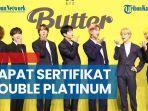 bts-dapat-sertifikat-double-platinum-lewat-lagu-butter.jpg