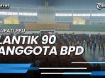 bupati-ppu-lantik-90-anggota-bpd-agm-harap-bpd-dapat-optimal-dan-efektif.jpg