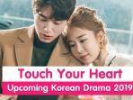 darama-korea-touch-your-heart.jpg