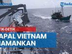 detik-detik-kapal-vietnam-diamankan-sempat-kejar-kejaran-dengan-petugas.jpg