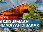 detik-detik-masjid-milik-jemaah-ahmadiyah-sintang-dibakar-massa.jpg