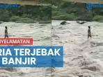 detik-detik-penyelamatan-dramatis-pria-terjebak-banjir-di-sungai-serayu.jpg