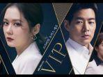 drakor-vip-di-transtv-tayang-gantikan-the-world-of-the-married-dibintangi-jang-nara-lee-sang-yoon.jpg