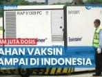 enam-juta-dosis-bahan-vaksin-covid-19-sinovac-tahap-8-sampai-di-indonesia-hari-ini.jpg