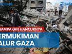 enampakan-hancurnya-permukiman-jalur-gaza-akibat-perang-israel-palestina.jpg