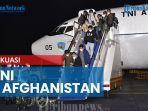 evakuasi-26-wni-di-afganistan-tidak-mudah-izin-mendarat-sempat-ditunda.jpg