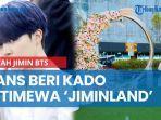 fans-beri-kado-istimewa-jiminland-untuk-ultah-jimin-bts.jpg
