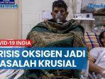 hampir-sentuh-20-juta-kasus-krisis-oksigen-jadi-masalah-krusial-covid-19-india.jpg