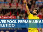 hasil-liga-champions-liverpool-permalukan-atletico-3-2.jpg