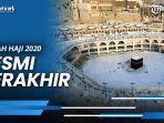 ibadah-haji-2020-resmi-berakhir-jemaah-jalani-isolasi-mandiri-7-hari.jpg