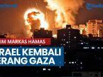 israel-kembali-lancarkan-serangan-udara-ke-gaza-klaim-serang-markas-milik-hamas.jpg