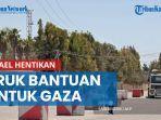 israel-kembali-tutup-perbatasan-demi-hentikan-konvoi-truk-bantuan-internasional-untuk-gaza.jpg