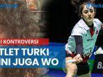 jadi-kontroversi-atlet-turki-di-all-england-yang-sepesawat-dengan-tim-indonesia-kini-juga-wo.jpg
