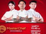 jadwal-dan-live-streaming-masterchef-indonesia-babak-4-besar-berikut-daftar-kontestan-yang-tersisa.jpg
