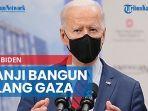 jalur-gaza-jadi-korban-konflik-presiden-amerika-joe-biden-janji-bangun-ulang.jpg
