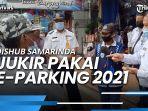 juru-parkir-samarinda-akan-terapkan-e-parking-di-tahun-2021-guna-hindari-kebocoran-pad.jpg