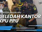 kejaksaan-negeri-ppu-geledah-kantor-kpu-ppu.jpg