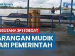 keluhan-pengusaha-speedboat-tanjung-selor-atas-larangan-mudik-dari-pemerintah.jpg
