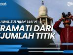 kemenag-hilal-awal-zulhijah-1441-h-teramati-dari-sejumlah-titik-di-indonesia.jpg