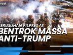 kerusuhan-pilpres-as-polisi-dan-garda-nasional-bentrok-dengan-massa-anti-trump.jpg