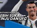 ketimbang-sepak-bola-cristiano-ronaldo-akui-lebih-suka-nonton-tinju-dan-ufc.jpg
