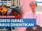 komunikasi-dengan-negara-lain-jokowi-agresi-israel-ke-palestina-harus-dihentikan.jpg