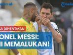 laga-brasil-vs-argentina-dihentikan-lionel-messi-ini-memalukan.jpg