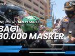 launching-balikpapan-bermasker-tni-polri-dan-pemkot-bagikan-30000-masker.jpg