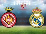 live-streaming-girona-vs-real-madrid-jam-0330-wib-duel-berebut-tiket-semifinal.jpg