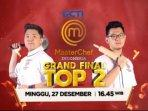 live-streaming-masterchef-indonesia-minggu-27-desember-grand-final-top-2-jerry-atau-audrey-juara.jpg