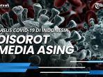lonjakan-kasus-covid-19-di-indonesia-disorot-media-asing-epidemiolog-saya-pikir-1-juta-sejak-lama.jpg