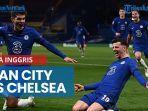 manchester-city-vs-chelsea-malam-ini-laga-pemanasan-final-liga-champions.jpg