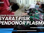 mengenai-donor-plasma-konvalesen-ada-syarat-fisik-pendonor.jpg